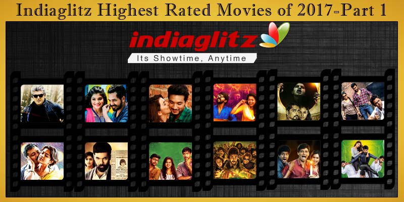 Indiaglitz Highest Rated Movies of 2017