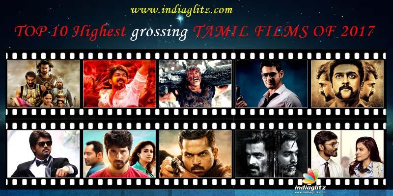 TOP 10 Highest grossing TAMIL FILMS OF 2017