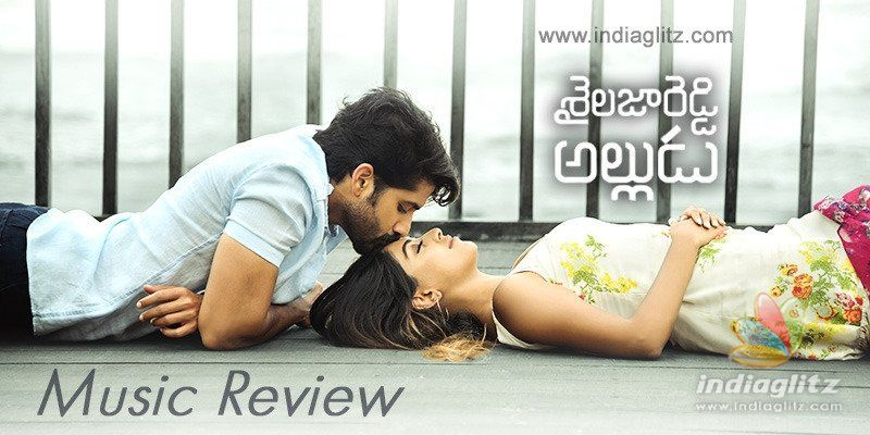 Shailaja Reddy Alludu Music Review