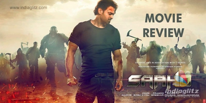 Saaho review  Saaho Telugu movie review, story, rating